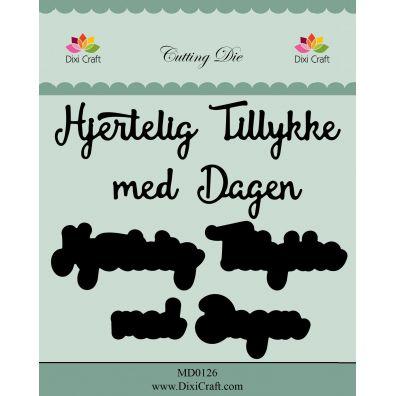 Dixi Craft Die Hjertelig Tillykke med Dagen m/Skygge