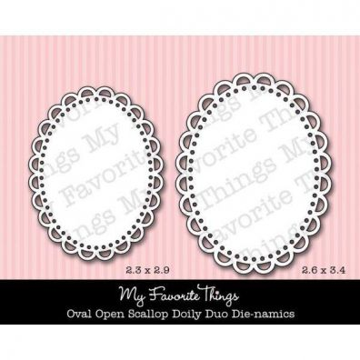 My Favorite Things/  Die-namics Dies Oval Open Scallop Doily Duo