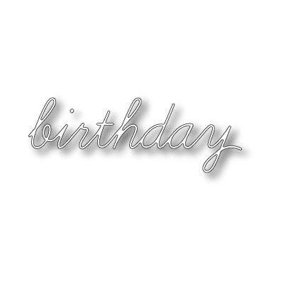 Memory Box Dies Birthday Script