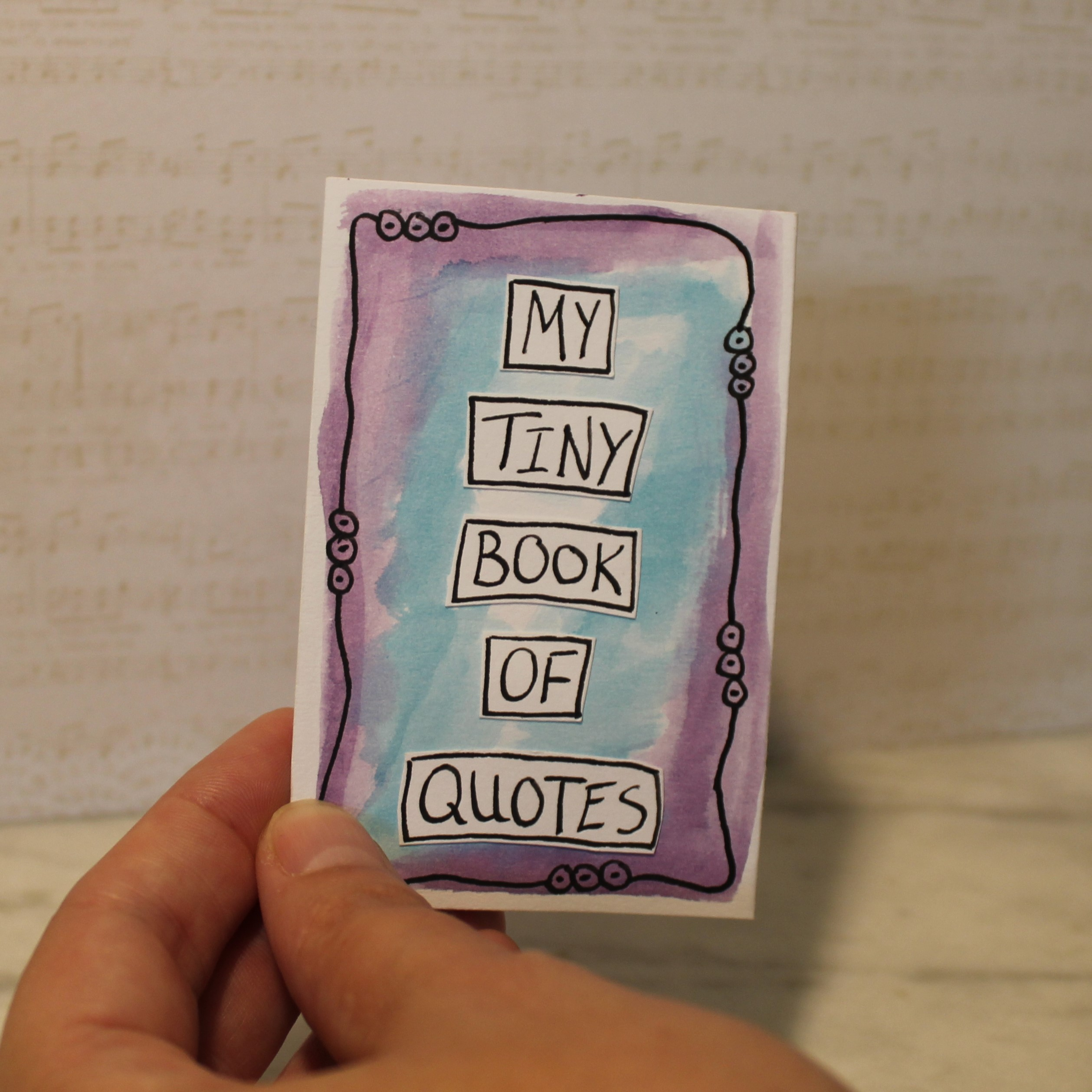 My tiny book of quotes