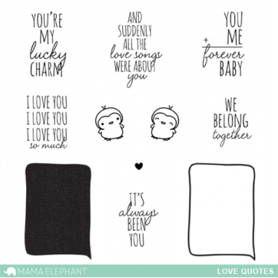 Mama Elephant Clear stamps - Love Quotes
