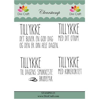 Dixi Craft Dansk Stempel - Tillykke det bliver en god dag og den er din hele dagen clear stamp