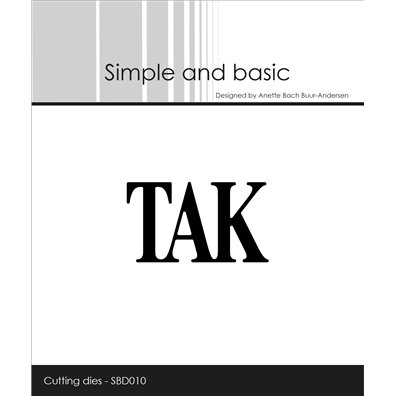 Simple and basic dies - Tak