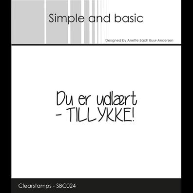 Simple and Basic Stempler - Du er udlært - Tillykke