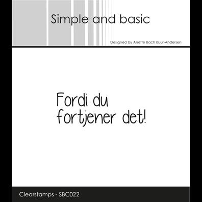 Simple and Basic Stempler - Fordi du fortjener det