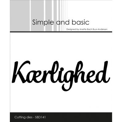 Simple and Basic dies - Kærlighed