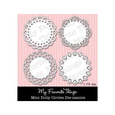My Favorite Things/ Die-namics Dies Mini Doily Circles