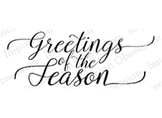Impression Obsession Cling Stempel - Greetings of the Season