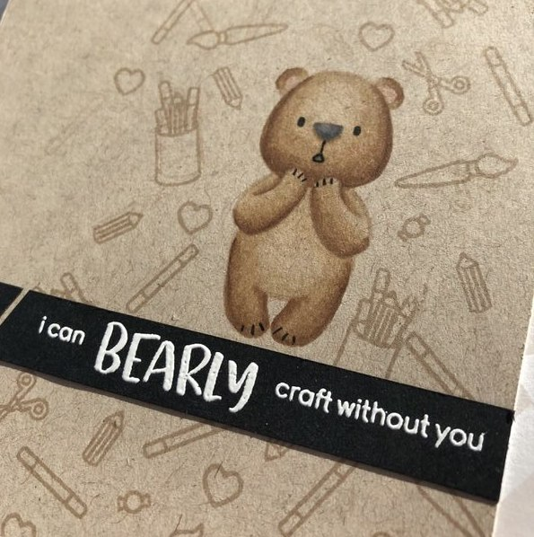 I can BEARLY craft without you